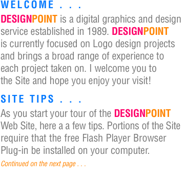 WELCOME . . .  DESIGNPOINT is a digital graphics and design ser